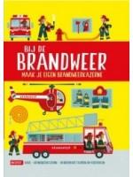 Bij de brandweer -  bouw je eigen brandweerkazerne - kinderboek